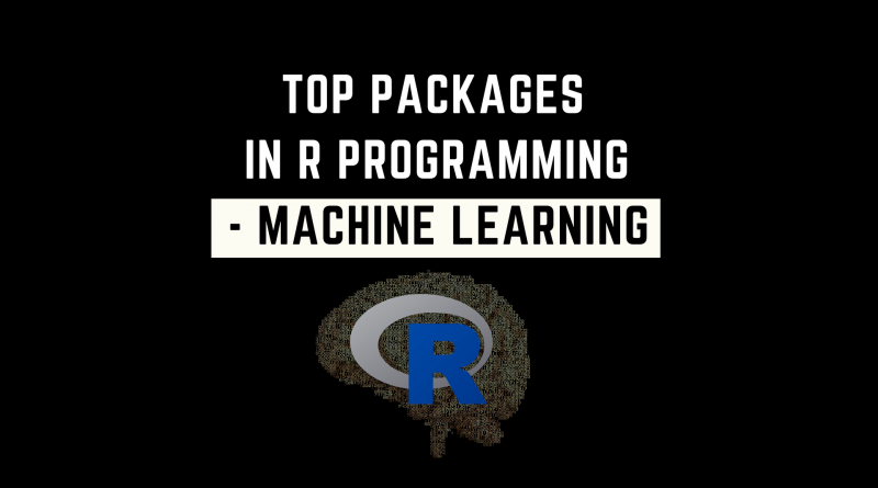 Top Packages in R - Machine Learning